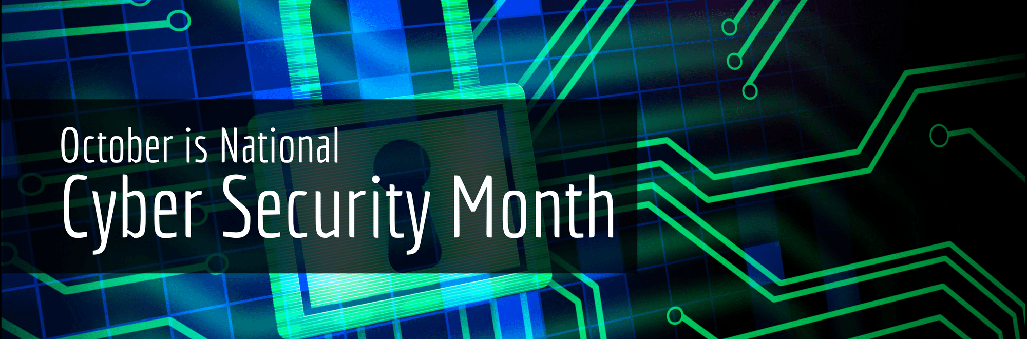 2017 Cyber Security Month Banner