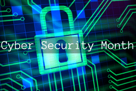 Cyber Security Month 2017