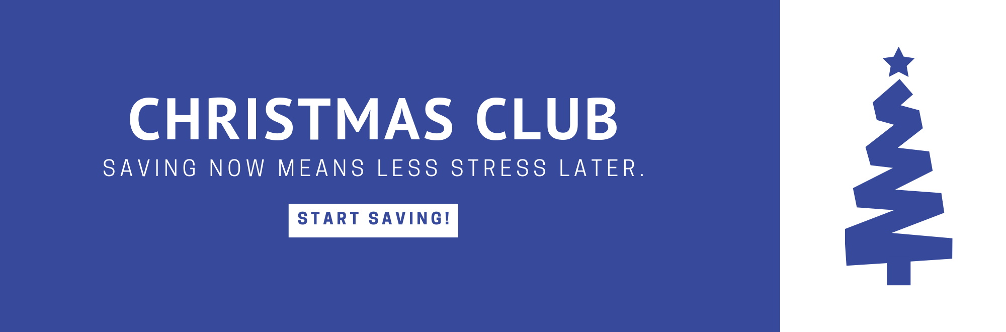 Saving now means less stress later with Christmas Club