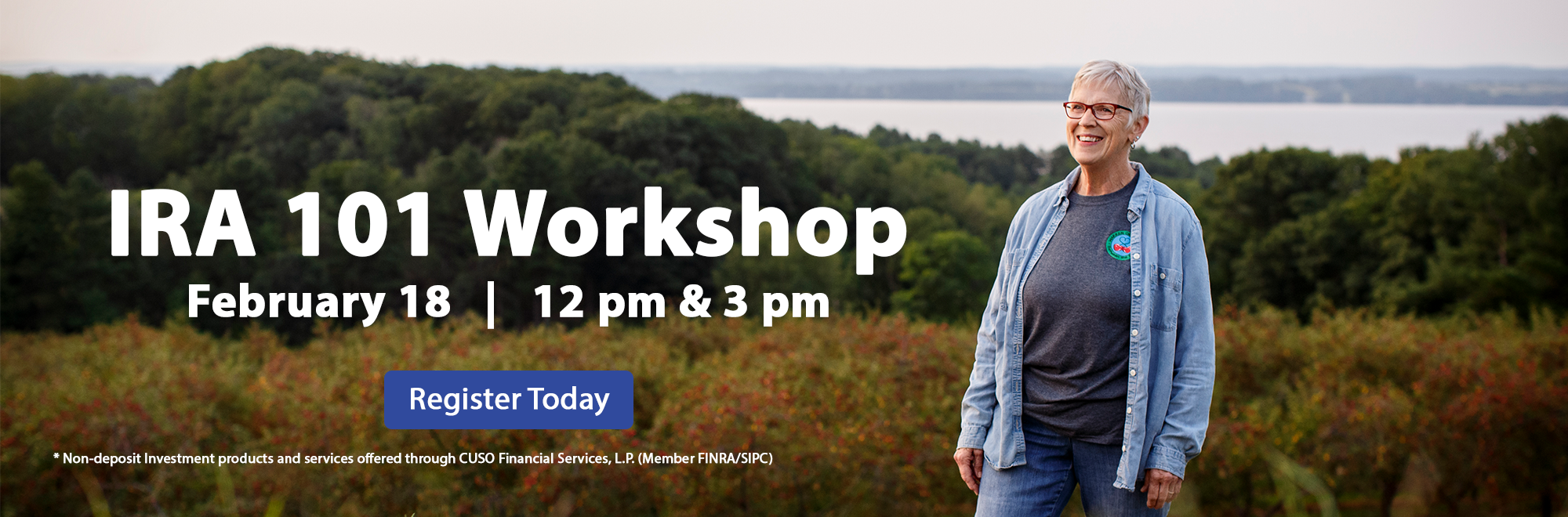 Woman smiling while standing in a field. IRA 101 Workshop. February 18. 12 pm & 3pm. Register today!