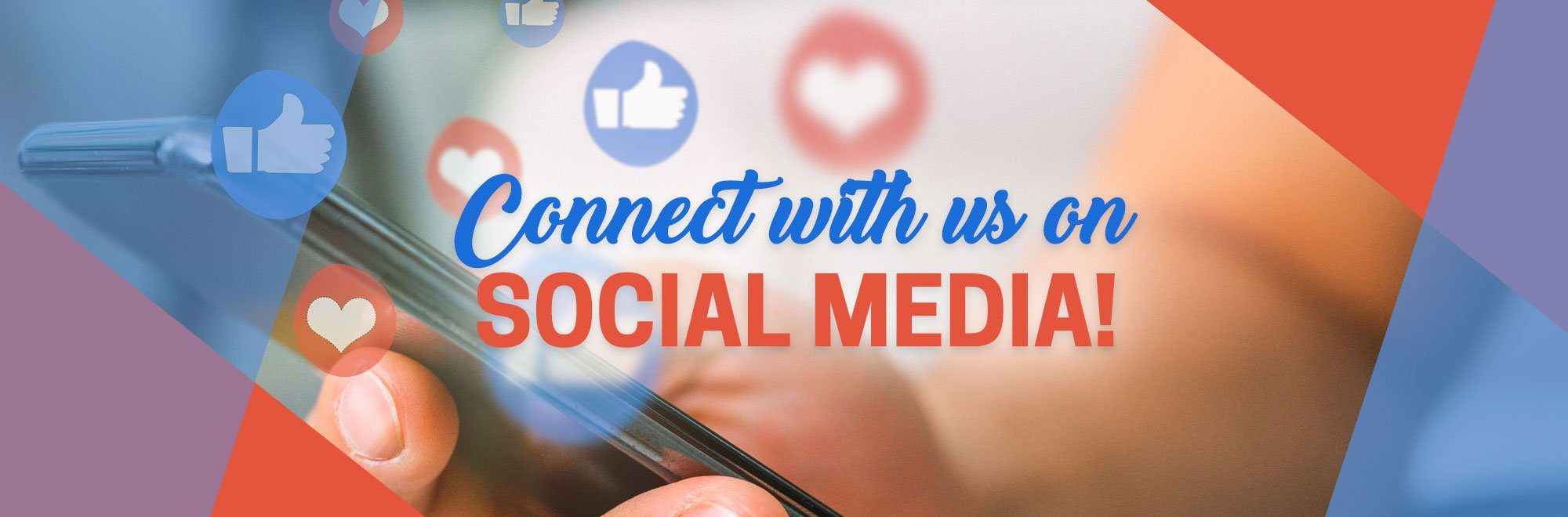 Connect with us on Social Media.