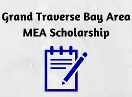 Grand Traverse Bay Area MEA Scholarship