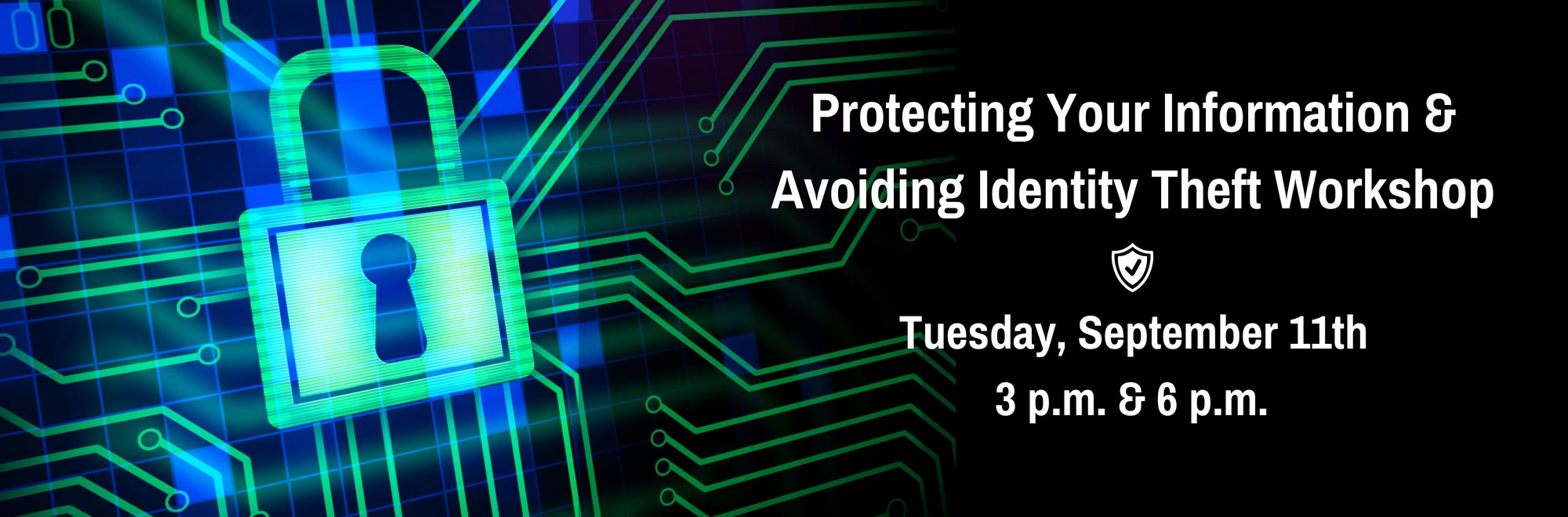 Protecting Your Information and Avoiding Identity Theft Workshop